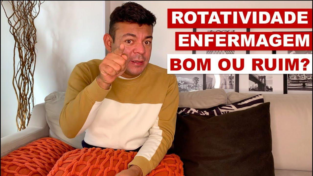 ROTATIVIDADE NA ENFERMAGEM GERA OPORTUNIDADE, MAS CUIDADO