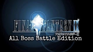 Final Fantasy IX - Final Fantasy IX:All Boss Battles - User video