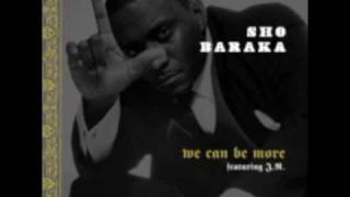 We Can Be More (With Lyrics) - Sho Baraka Feat. J.R.