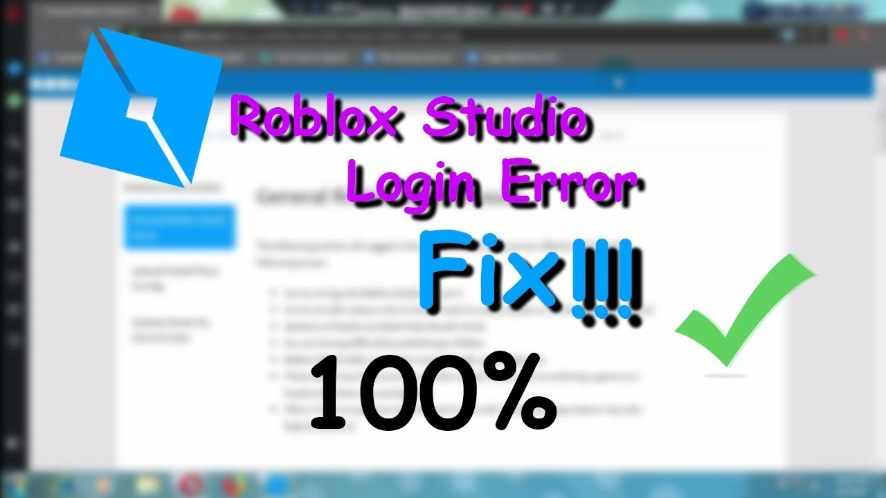 How To Fix Roblox Studio Login Error 2019 And Make Roblox Studio