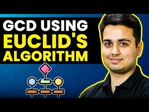 Euclid's Algorithm for GCD - Greatest Common Divisor !
