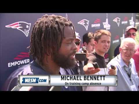 Michael Bennett Addresses Patriots Training Camp Absence