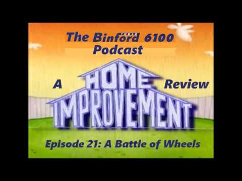 The Binford 6100 Podcast - Episode 21 - Battle Of Wheels