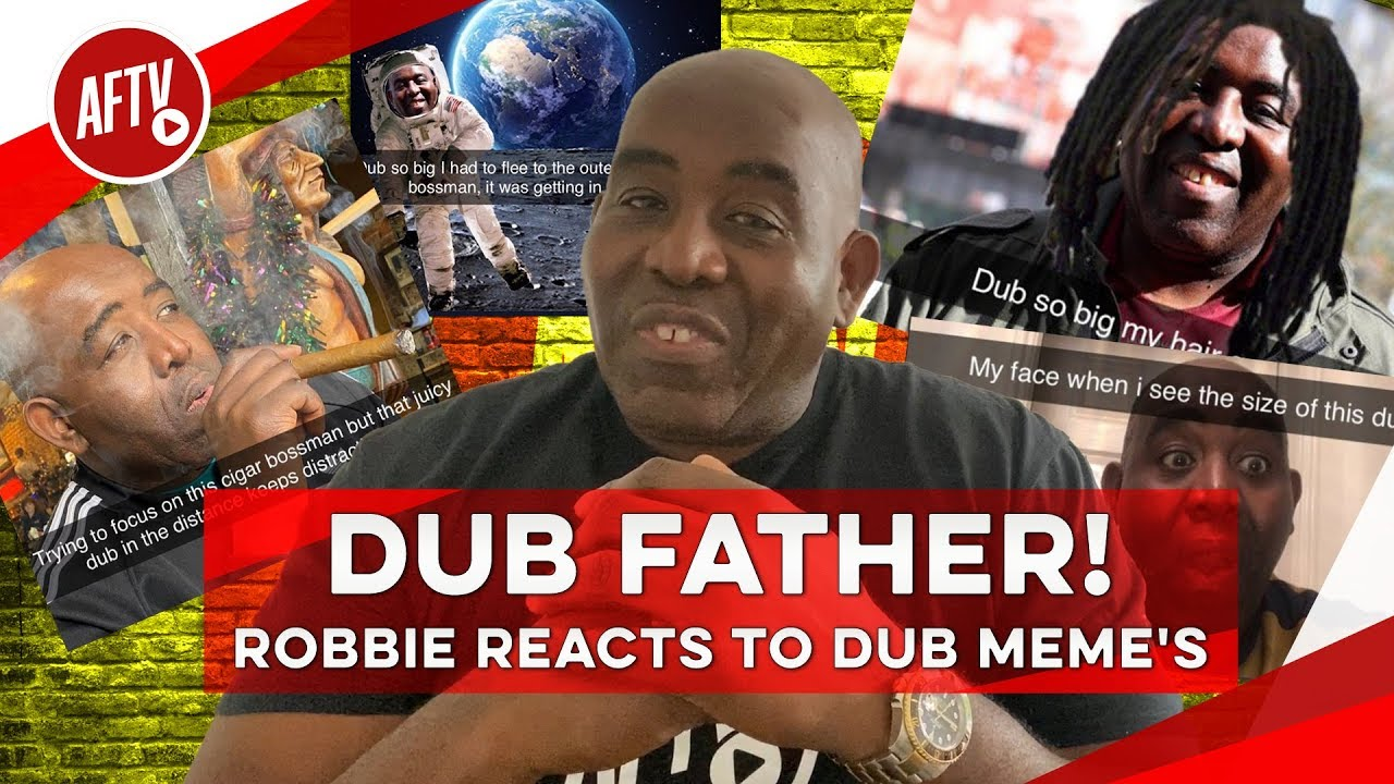 Dub Father Robbie Reacts To Dub Meme S Youtube