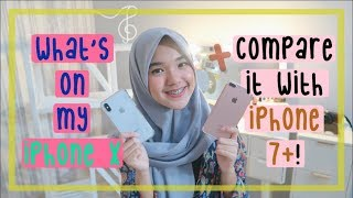 What's on My iPhone X + Comparison with iPhone 7+! (Indonesia) || Nada Syifaa