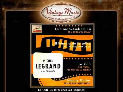 Michel Legrand And His Orchestra -- Le Rififi (VintageMusic.es) Videos De Viajes