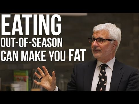 Dr: Gundry - Lectins & Beyond: How Eating Out-of-Season Makes You Fat