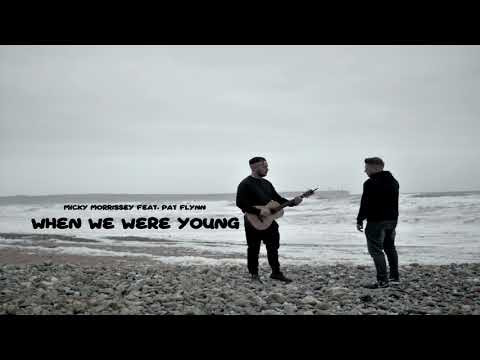 Micky Morrissey Feat. Mc Pat Flynn - When We Were Young