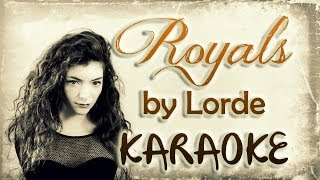Lorde - Royals (Karaoke/Lyrics)