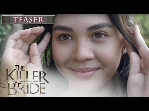 The Killer Bride August 23, 2019 Teaser