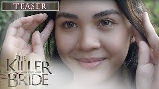 The Killer Bride August 23, 2019 Teaser