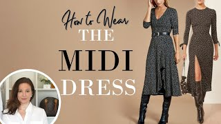 How to WEAR & STYLE a Midi Dre…