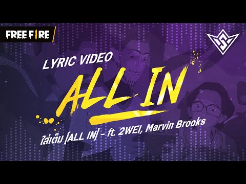 All In (ft. 2WEI, Marvin Brooks) | Free Fire World Series 2021 Singapore | Garena Free Fire