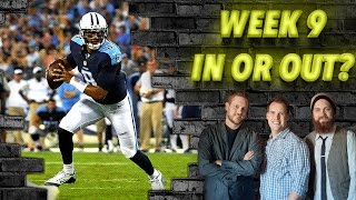 Week 9 In or Out and Updates 2015 - The Fantasy Footballers