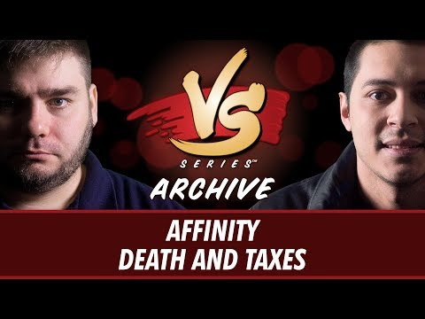 6/26/2017 - Todd vs Tom: Affinity vs Death and Taxes [Modern]
