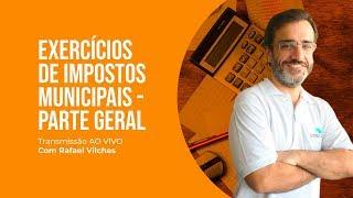 [PARTE 01] - EXERCÍCIOS DE IMPOSTOS MUNICIPAIS - GERAL