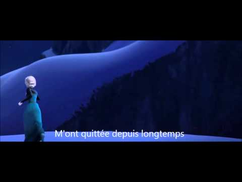 Let It Go French Version with Lyrics