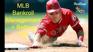 MLB Betting Strategy + Bankroll Management Tips