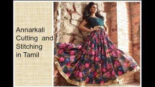 Annarkali Dress Cutting & Stitching part 2   TAMIL
