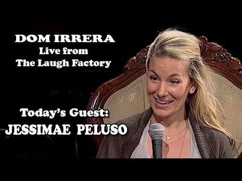 Live from the Laugh Factory with Dom Irrera  Jessimae Peluso Podcast
