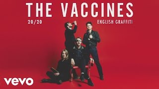The Vaccines - 20 / 20
