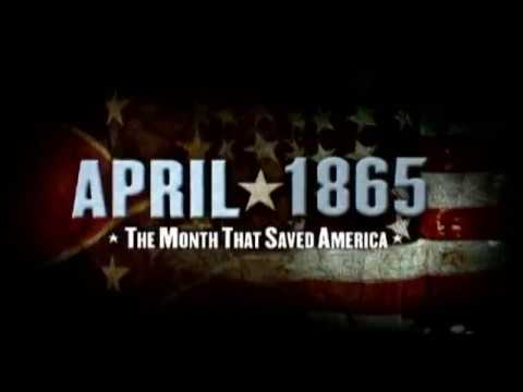 april 1865 month saved america The american civil war brought death to more than 750000 people, two  jay  winik wrote in april 1865 — the month that saved america.