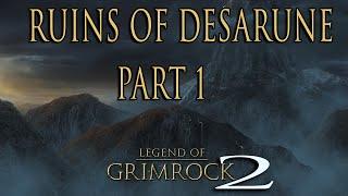 Legend Of Grimrock 2 - Ruins Of Desarune Walkthrough Pt.1 (follow The Light Puzzle & Secrets)
