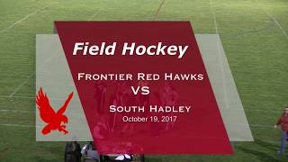Frontier Regional School Field Hockey vs South Hadley Senior Night 2017