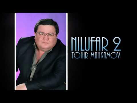 Tohir Mahkamov - Nilufar 2 2013 (Official music)