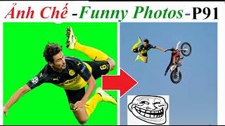 💥Ảnh Chế  - Funny Photos (P 91) 💥Reaction Top Comment - Ảnh Chế, Photoshop Trolls