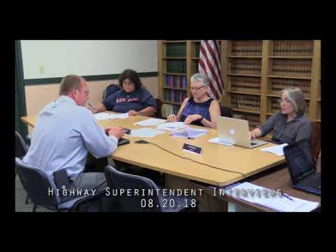 Highway Superintendent Interviews 08.20.18