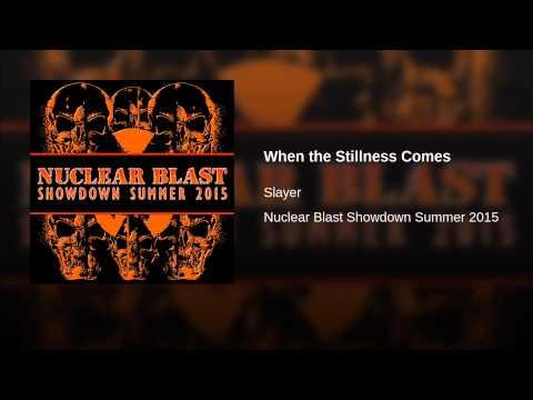When the Stillness Comes