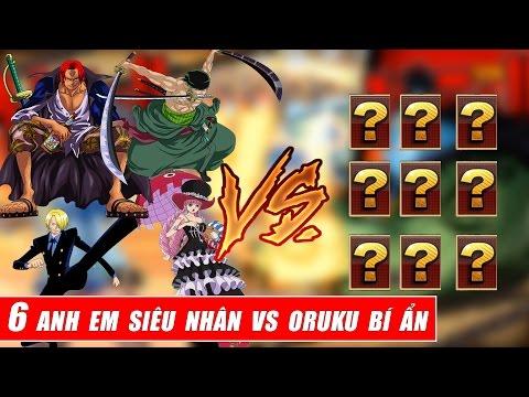 Song đấu One Piece : 6 anh em siêu nhân vs 6 oruku bí ẩn