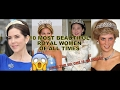 10 Most Beautiful Royal Women of All Time😍👩