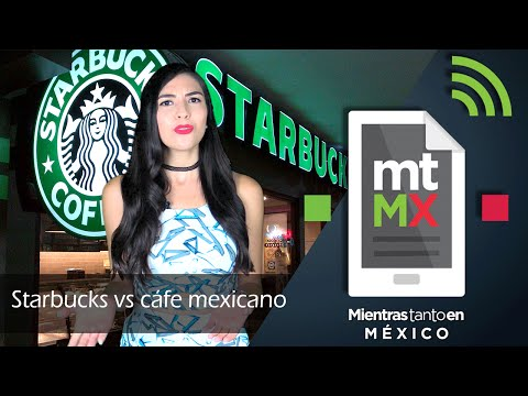 Starbucks Vs Café mexicano