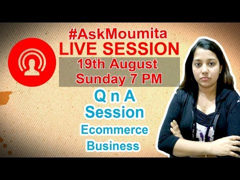 Live Session: Ecommerce Business Seller Q and A