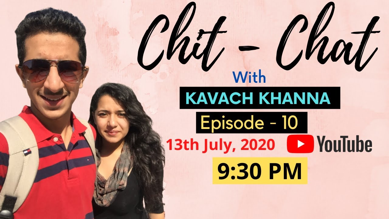 Good Bye CBSE & ISC | Board Results 2020 | Chit - Chat with Kavach Khanna | Episode 10