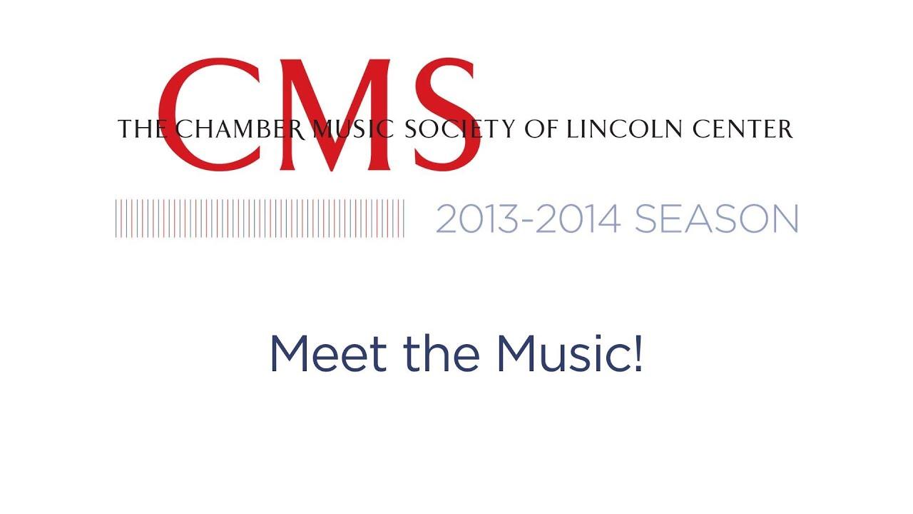 Meet the Music! 2013-2014 CMS Season Preview