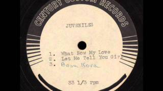 The Juveniles - Let Me Tell You Girl (