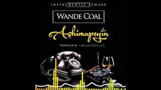 Wande Coal - Ashimapeyin (Instrumental Remake) | Prod. by S