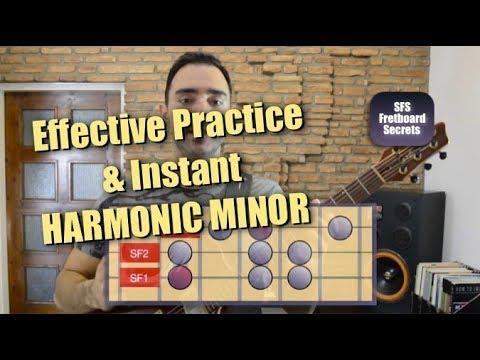 Effective Guitar Practice & Instant Harmonic Minor in all areas - SFS Fretboard Secrets Pt.3