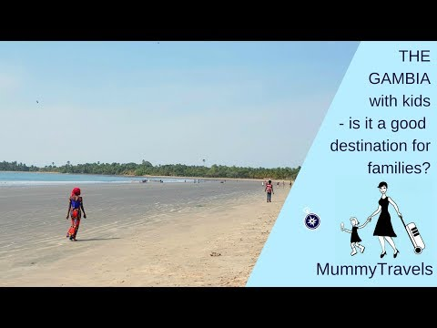 Gambia with kids - is The Gambia, West Africa, good for a family holiday?