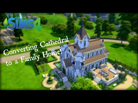 The Sims 4 Speed Build - Cathedral Conversion to Family Home