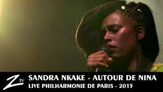 Sandra Nkake - Four Women - Autour de Nina - LIVE HD
