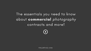 Commercial Photography Contract Essentials