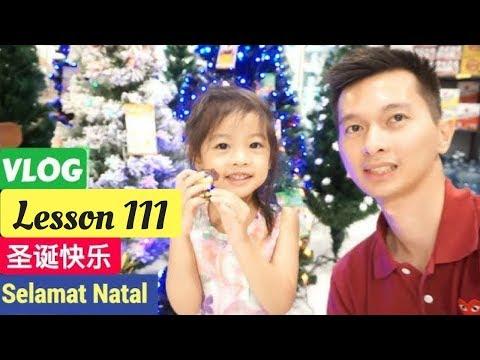 Lesson 112. Vlog Belajar Bahasa Mandarin Selamat Natal 2017 圣诞快乐