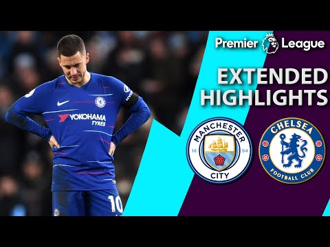 Manchester City v. Chelsea | PREMIER LEAGUE EXTENDED HIGHLIGHTS | 2/10/19 | NBC Sports