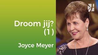 Joyce Meyer - Heb jij een droom voor jouw leven?