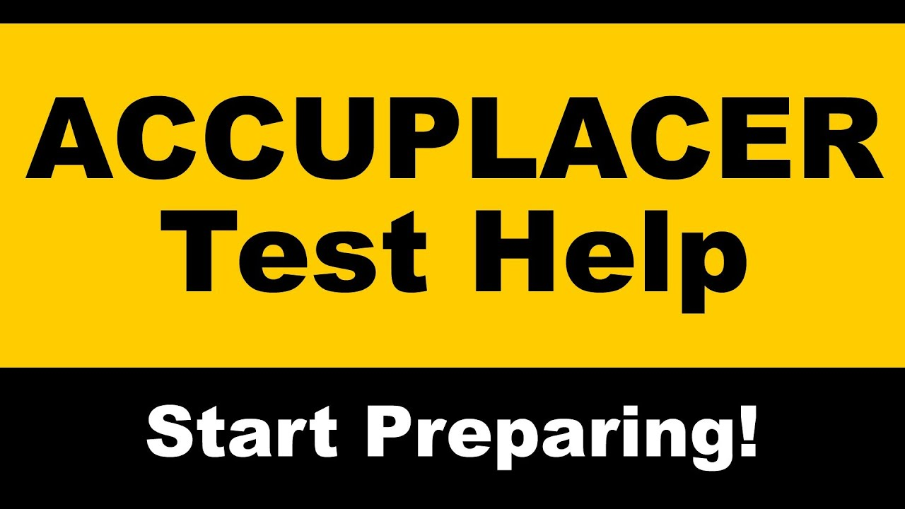 ACCUPLACER Test Prep - Free ACCUPLACER Practice