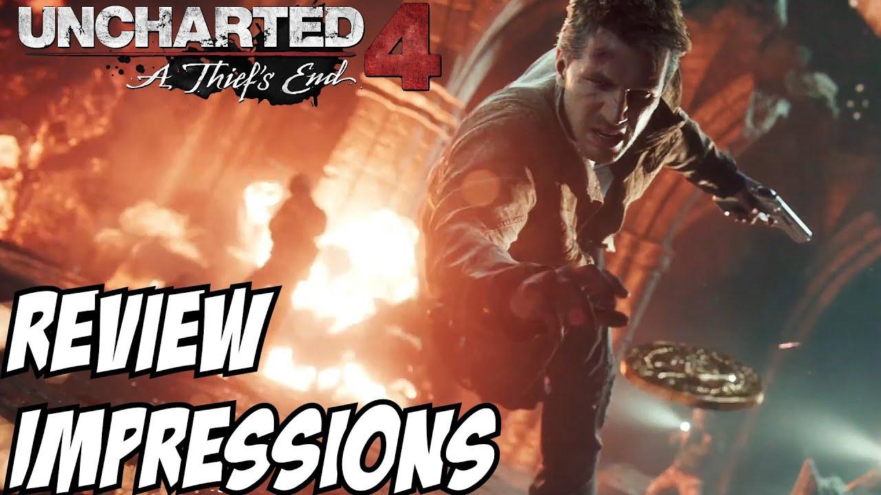 Uncharted 4 Review Impression NON SPOILER A Thief's End ...